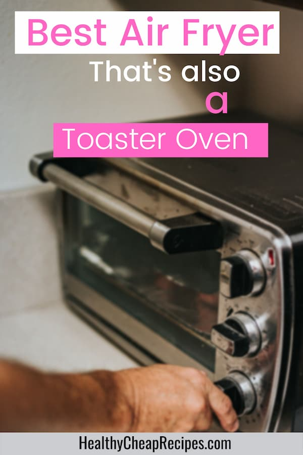what is the best air fryer toaster oven to buy